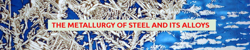 metallurgy of steel and its alloys